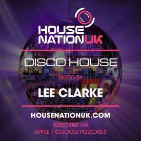 Lee Clarke – Disco House
