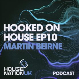 Martin Beirne – Hooked on House 010